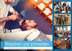 Waschen und Schneiden. Ein Kalender für Frisörinnen und Barbiere (Wandkalender 2020 DIN A3 quer) von Lehmann (Hrsg.),  Steffani
