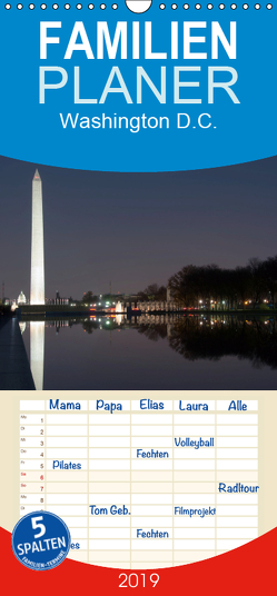 Washington D.C. – Familienplaner hoch (Wandkalender 2019 , 21 cm x 45 cm, hoch) von Enders,  Borg