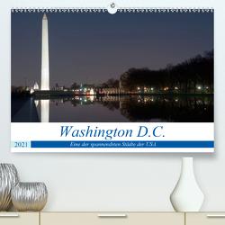 Washington D.C. (Premium, hochwertiger DIN A2 Wandkalender 2021, Kunstdruck in Hochglanz) von Enders,  Borg