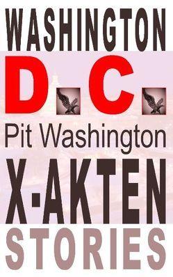 Washington D.C. von Washington,  Pit