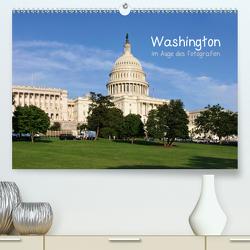 Washington im Auge des Fotografen (Premium, hochwertiger DIN A2 Wandkalender 2020, Kunstdruck in Hochglanz) von Roletschek,  Ralf