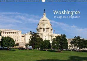 Washington im Auge des Fotografen (Wandkalender 2018 DIN A3 quer) von Roletschek,  Ralf