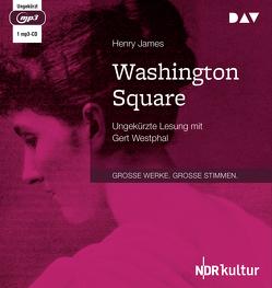 Washington Square von James,  Henry, Kuoni,  Alfred, Westphal,  Gert