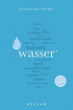 Wasser. 100 Seiten von Torma,  Franziska