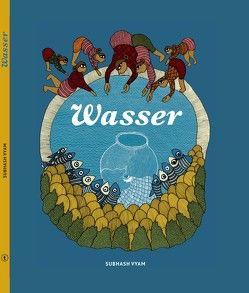Wasser von Rittinghausen,  Elena, Vyam,  Subhash, Wolf,  Gita