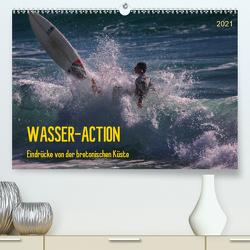 Wasser-Action – Eindrücke von der bretonischen Küste (Premium, hochwertiger DIN A2 Wandkalender 2021, Kunstdruck in Hochglanz) von Falke,  Manuela