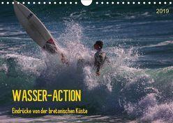 Wasser-Action – Eindrücke von der bretonischen Küste (Wandkalender 2019 DIN A4 quer) von Falke,  Manuela