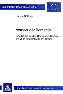 Wasser der Romantik von Sütterlin,  Christa