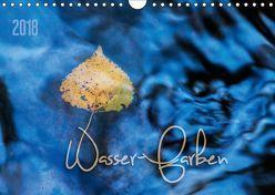 Wasser-Farben (Wandkalender 2018 DIN A4 quer) von Odermatt,  Heike