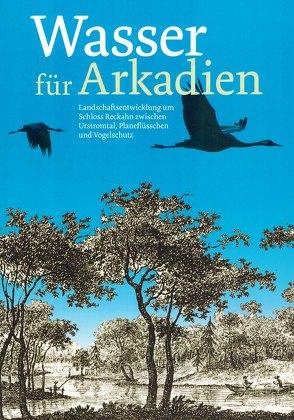 Wasser für Arkadien von Schmitt,  Hanno/ Tosch,  Frank