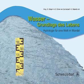 Wasser – Grundlage des Lebens von Barjenbruch,  Ulrich, Ebner von Eschenbach,  Anna-Dorothea, Strigel,  Gerhard