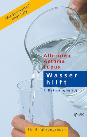 Wasser hilft von Batmanghelidj,  F, Baumann,  Hildegard