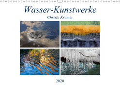 Wasser-Kunstwerke (Wandkalender 2020 DIN A3 quer) von Kramer,  Christa