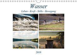Wasser – Leben-Kraft-Stille-Bewegung (Wandkalender 2019 DIN A4 quer) von Möller,  Christof