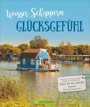 Wasser, Schippern, Glücksgefühl von Zaglitsch,  Hans