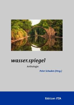 wasser.spiegel von Schaden,  Peter