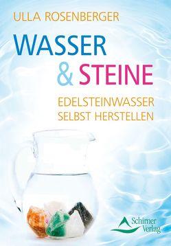 Wasser & Steine von Rosenberger,  Ulla