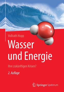Wasser und Energie von Hopp,  Vollrath