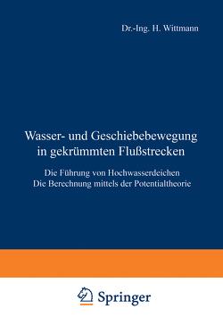 Wasser- und Geschiebebewegung in gekrümmten Flußstrecken von Böss,  P., Wittmann,  H.