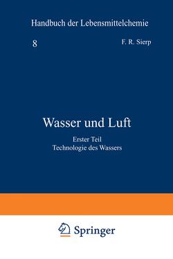 Wasser und Luft von Bames,  E., Bleyer,  B., Grossfeld,  J., Holthöfer,  H., Juckenack,  A., Sierp,  Fr., Splittgerber,  A.