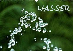Wasser (Wandkalender 2018 DIN A3 quer) von Ganz,  Andrea