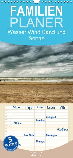 Wasser Wind Sand und Sonne – Familienplaner hoch (Wandkalender 2019 , 21 cm x 45 cm, hoch) von Gödecke,  Dieter