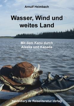 Wasser, Wind und weites Land von Heimbach,  Arnulf
