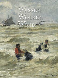 Wasser, Wolken, Wind von Dekker,  Laura, Elsen-Schwedler,  Beate, Fiege,  Kirsten, Roth,  Martin, Weber,  C. Sylvia