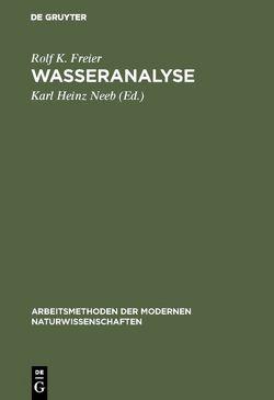 Wasseranalyse von Freier,  Rolf K., Neeb,  Karl Heinz