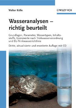 Wasseranalysen – richtig beurteilt von Koelle,  Walter