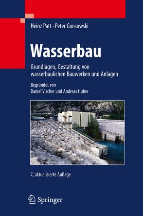 Wasserbau von Gonsowski,  Peter, Huber,  Andreas, Patt,  Heinz, Vischer,  Daniel