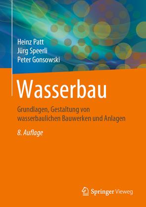 Wasserbau von Gonsowski,  Peter, Patt,  Heinz, Speerli,  Jürg