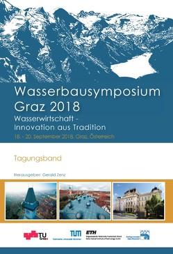 Wasserbausymposium Graz 2018; Tagungsband von Zenz,  Gerald