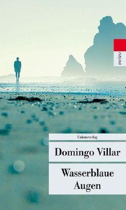 Wasserblaue Augen von Kultzen,  Peter, Villar,  Domingo