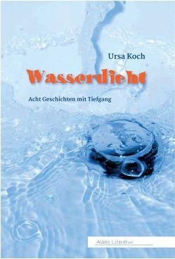 Wasserdicht von Koch,  Ursa