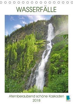 Wasserfälle: Atemberaubend schöne Kaskaden (Tischkalender 2018 DIN A5 hoch) von CALVENDO,  k.A.