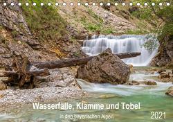 Wasserfälle, Klamme und Tobel in den bayerischen Alpen (Tischkalender 2021 DIN A5 quer) von Jank,  Robert