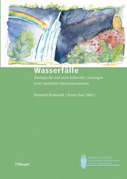 Wasserfälle von Baur,  Bruno, Rodewald,  Raimund