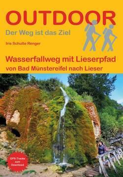 Wasserfallweg mit Lieserpfad von Schulte Renger,  Iris