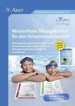 Wasserfeste Übungskarten für den Schwimmunterricht von Beck, Kraus, LASPO*, Schmitt, Steger, Weiss