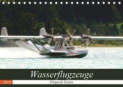 Wasserflugzeuge – Fliegende Exoten (Tischkalender 2019 DIN A5 quer) von R Bogner,  J