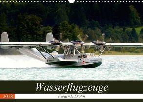 Wasserflugzeuge – Fliegende Exoten (Wandkalender 2018 DIN A3 quer) von R Bogner,  J