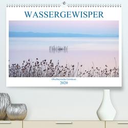 Wassergewisper Oberbayrische Gewässer (Premium, hochwertiger DIN A2 Wandkalender 2020, Kunstdruck in Hochglanz) von Marten,  Martina