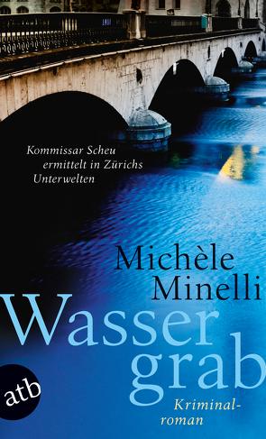 Wassergrab von Minelli,  Michèle