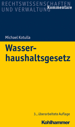 Wasserhaushaltsgesetz von Kotulla,  Michael