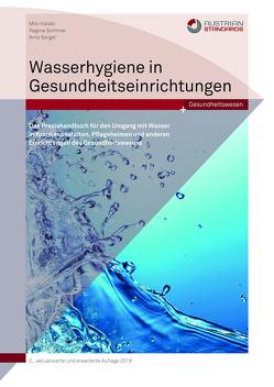 Wasserhygiene in Gesundheitseinrichtungen von Halabi,  Milo, Sommer,  Regina, Sorger,  Arno