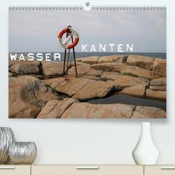 Wasserkanten (Premium, hochwertiger DIN A2 Wandkalender 2021, Kunstdruck in Hochglanz) von Hebbel-Seeger,  Andreas