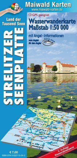 Wasserkarte Strelitz = Wassewanderkarte Strelitzer Seenplatte von Maiwald,  Detlef sen. u. Björn jr.