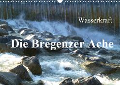 Wasserkraft – Die Bregenzer Ache (Wandkalender 2020 DIN A3 quer) von Kepp,  Manfred