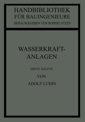 Wasserkraftanlagen von Ludin,  Adolf